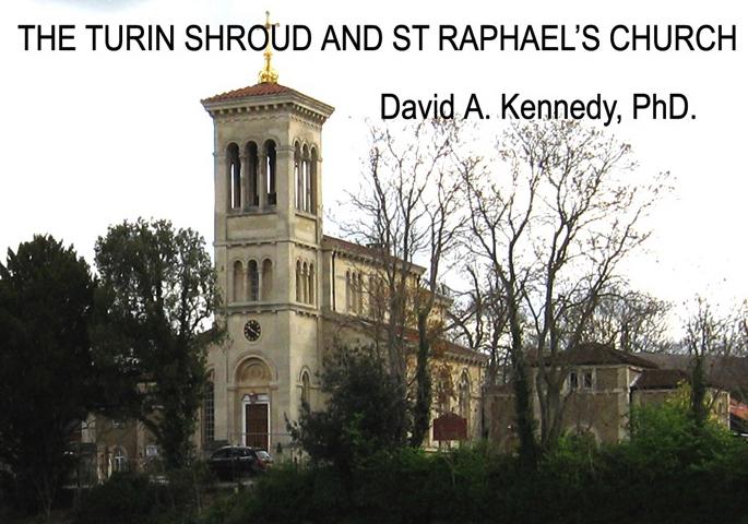 TURIN SHROUD AND ST  RAPHAEL'S CHURCH